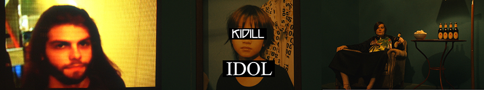 IDOL (2015-16 F/W Collection), KIDILL
